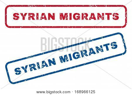 Syrian Migrants text rubber seal stamp watermarks. Vector style is blue and red ink caption inside rounded rectangular banner. Grunge design and scratched texture. Blue and red emblems.