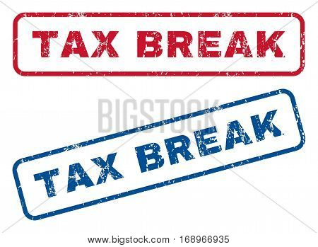 Tax Break text rubber seal stamp watermarks. Vector style is blue and red ink tag inside rounded rectangular banner. Grunge design and scratched texture. Blue and red emblems.