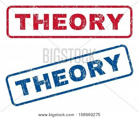 Theory text rubber seal stamp watermarks. Vector style is blue and red ink tag inside rounded rectangular shape. Grunge design and unclean texture. Blue and red signs.