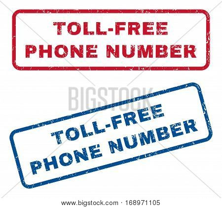 Toll-Free Phone Number text rubber seal stamp watermarks. Vector style is blue and red ink caption inside rounded rectangular shape. Grunge design and unclean texture. Blue and red stickers.