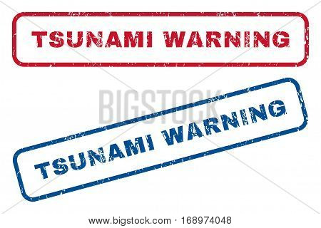 Tsunami Warning text rubber seal stamp watermarks. Vector style is blue and red ink tag inside rounded rectangular banner. Grunge design and scratched texture. Blue and red emblems.