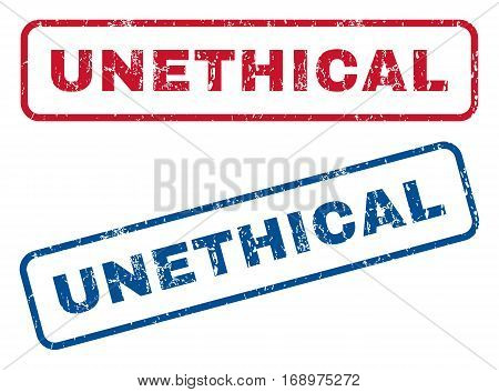 Unethical text rubber seal stamp watermarks. Vector style is blue and red ink caption inside rounded rectangular banner. Grunge design and dust texture. Blue and red stickers.