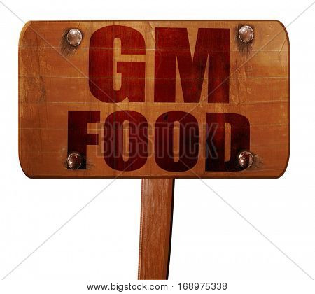 gm food, 3D rendering, text on wooden sign