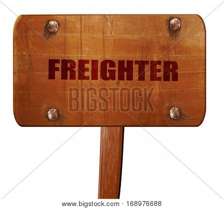 freighter, 3D rendering, text on wooden sign