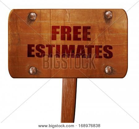 free estimate, 3D rendering, text on wooden sign