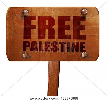 free palestine, 3D rendering, text on wooden sign