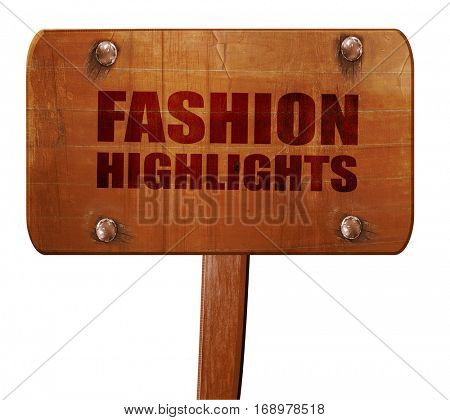 fashion highlights, 3D rendering, text on wooden sign