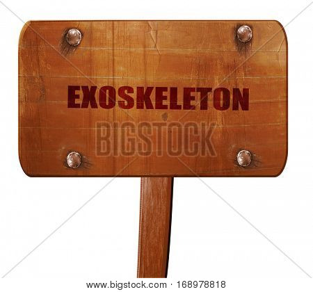exoskeleton, 3D rendering, text on wooden sign