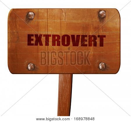 extrovert, 3D rendering, text on wooden sign