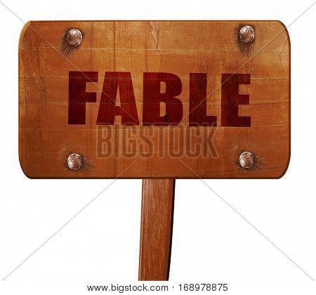 Fable, 3D rendering, text on wooden sign
