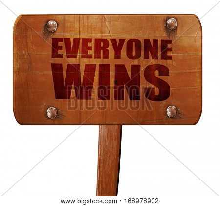 everyone wins, 3D rendering, text on wooden sign