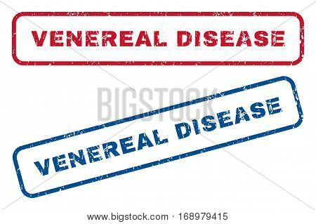 Venereal Disease text rubber seal stamp watermarks. Vector style is blue and red ink caption inside rounded rectangular banner. Grunge design and scratched texture. Blue and red signs.