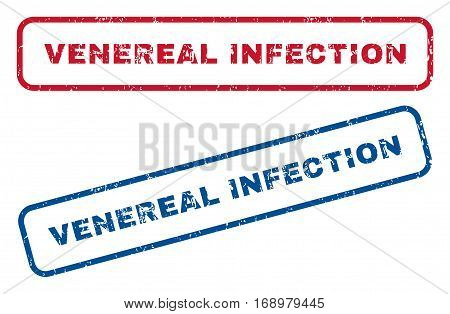 Venereal Infection text rubber seal stamp watermarks. Vector style is blue and red ink caption inside rounded rectangular shape. Grunge design and scratched texture. Blue and red signs.