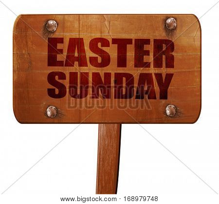 easter sunday, 3D rendering, text on wooden sign