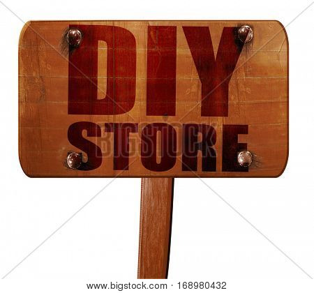 diy store, 3D rendering, text on wooden sign