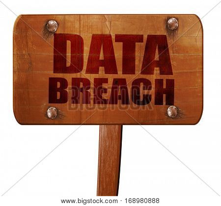 data breach, 3D rendering, text on wooden sign