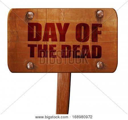 day of the dead, 3D rendering, text on wooden sign