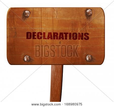 declarations, 3D rendering, text on wooden sign