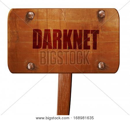 Darknet internet background, 3D rendering, text on wooden sign