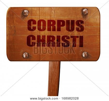 corpus christi, 3D rendering, text on wooden sign