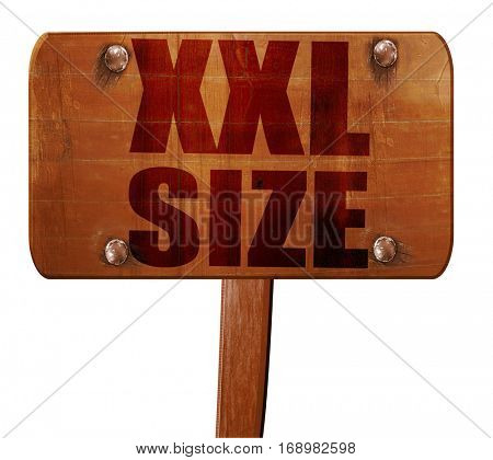 xxl size, 3D rendering, text on wooden sign