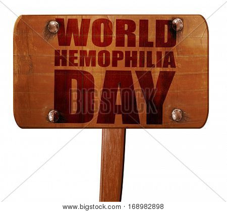 world hemophilia day, 3D rendering, text on wooden sign