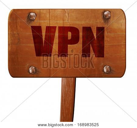 vpn, 3D rendering, text on wooden sign