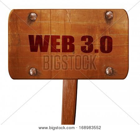 web 3.0, 3D rendering, text on wooden sign