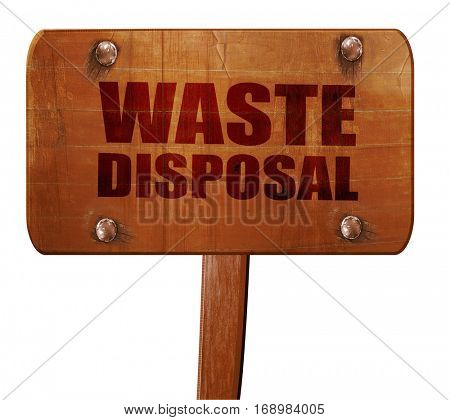 waste disposal, 3D rendering, text on wooden sign