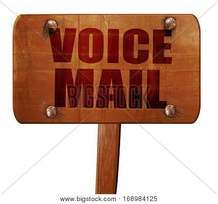 voice mail, 3D rendering, text on wooden sign
