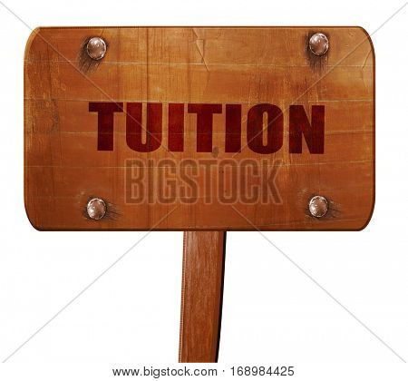 tuition, 3D rendering, text on wooden sign