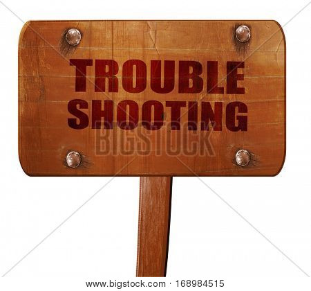 troubleshooting, 3D rendering, text on wooden sign