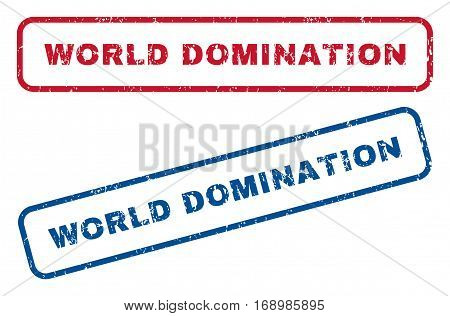 World Domination text rubber seal stamp watermarks. Vector style is blue and red ink tag inside rounded rectangular banner. Grunge design and dust texture. Blue and red stickers.