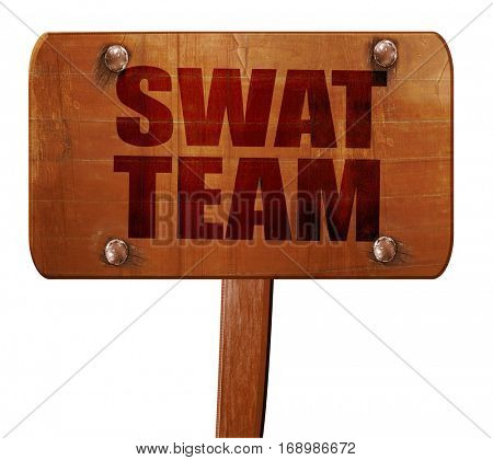 swat team, 3D rendering, text on wooden sign