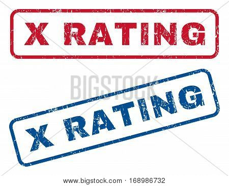 X Rating text rubber seal stamp watermarks. Vector style is blue and red ink tag inside rounded rectangular shape. Grunge design and dirty texture. Blue and red stickers.