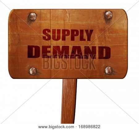 supply and demand, 3D rendering, text on wooden sign