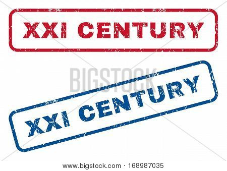 Xxi Century text rubber seal stamp watermarks. Vector style is blue and red ink caption inside rounded rectangular banner. Grunge design and dirty texture. Blue and red stickers.