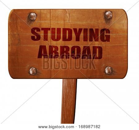 studying abroad, 3D rendering, text on wooden sign