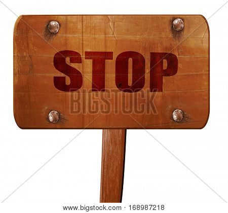 stop, 3D rendering, text on wooden sign