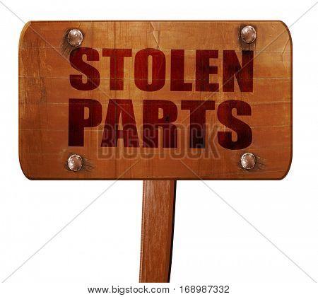 stolen parts, 3D rendering, text on wooden sign