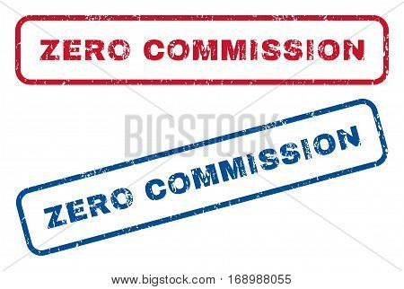 Zero Commission text rubber seal stamp watermarks. Vector style is blue and red ink caption inside rounded rectangular shape. Grunge design and dust texture. Blue and red signs.