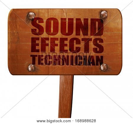 sound effects technician, 3D rendering, text on wooden sign