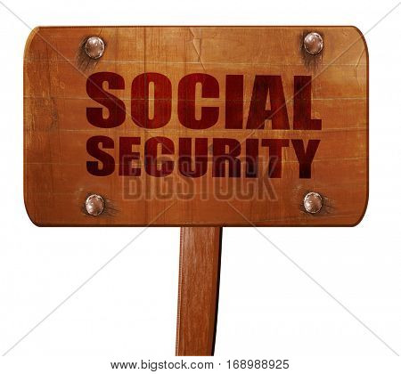 social security, 3D rendering, text on wooden sign