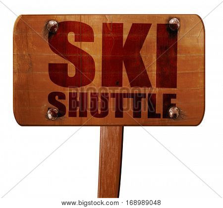 ski shuttle, 3D rendering, text on wooden sign