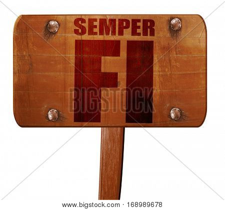 Semper fi, 3D rendering, text on wooden sign