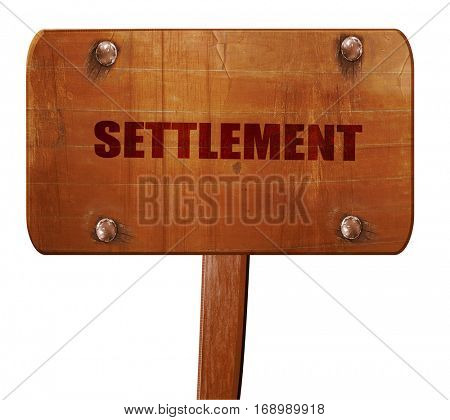 settlement, 3D rendering, text on wooden sign