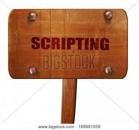 scripting, 3D rendering, text on wooden sign