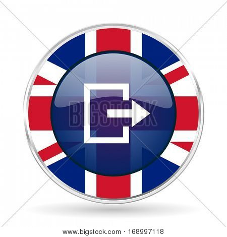 Exit british design vector icon. Round silver metallic border button with Great Britain flag in eps 10.