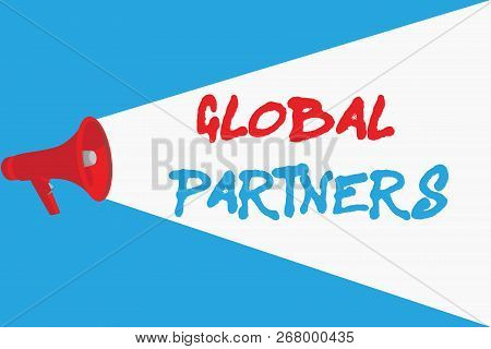 Word writing text Global Partners. Business concept for Two or more firms from different countries work as a team poster
