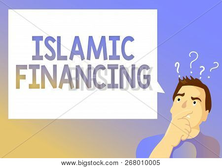 Text Sign Showing Islamic Financing. Conceptual Photo Banking Activity And Investment That Complies